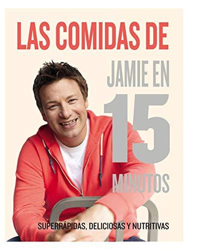 Las comidas de Jamie en 15 minutos (OTROS GASTRONOMÍA)