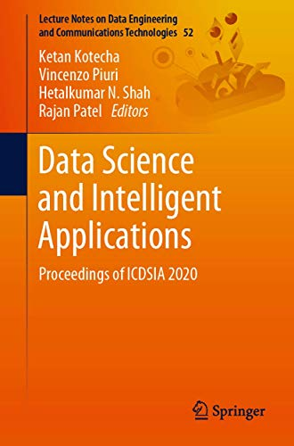 Data Science and Intelligent Applications: Proceedings of ICDSIA 2020: 52