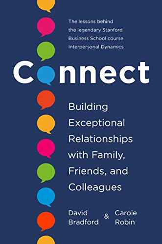 Connect: Building Exceptional Relationships with Family,...