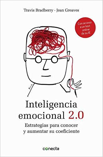 Inteligencia emocional 2.0: Estrategias para conocer y...