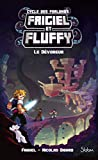 Frigiel et Fluffy, Le Cycle des Farlands (T2) : Le Dévoreur- Lecture roman jeunesse...
