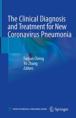 The Clinical Diagnosis and Treatment for New Coronavirus Pneumonia