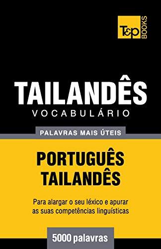 Vocabulário Português-Tailandês - 5000 Palavras Mais Úteis
