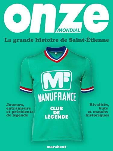 La grande histoire de Saint-Etienne
