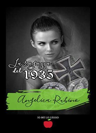 La ragazza del 1935 (Io me lo leggo) di [Angelica Rubino]