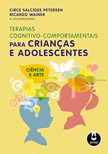 Cognitive-Behavioral Therapies for Children and Adolescents