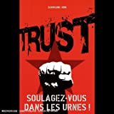 Trust : Soulagez-vous dans les urnes !