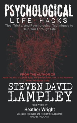Psychological Life Hacks: TIps, Tricks, and Psychological...