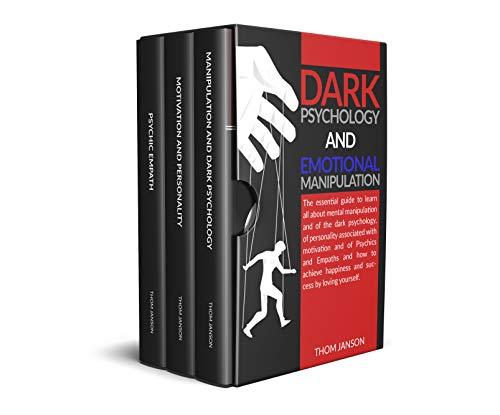 Dark Psychology and Emotional Manipulation: The essential...