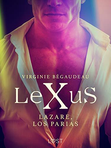 LeXuS : Lazare, los Parias (LUST) de Virginie Bégaudeau