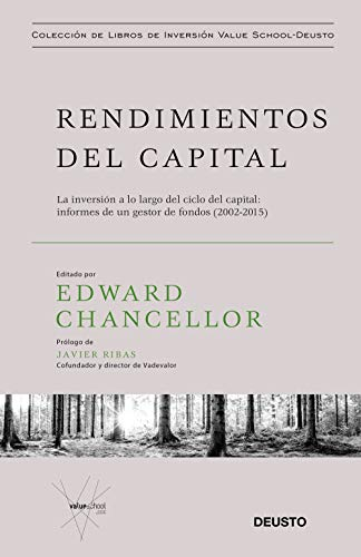 Rendimientos del capital de Edward Chancellor