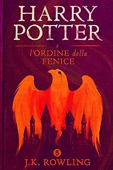Harry Potter e l'ordine della fenice Book Cover