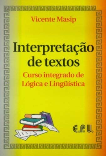 Interpretation of Texts: Integrated Course in Logic and Linguistics