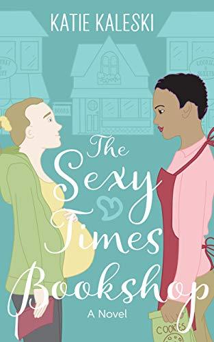 The Sexy Times Bookshop by [Katie Kaleski]