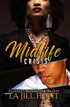 Midlife Crisis (Loyalty Series) by [La Jill Hunt]