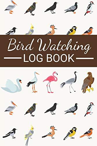 "Bird Watching Log Book - Birding Journal to record Bird Sightings & List Species, 125 pages (6"" x 9"")"
