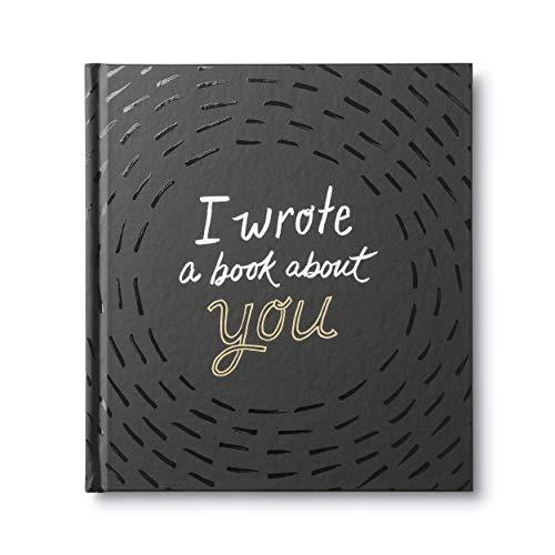I Wrote a Book About You — A fun,...