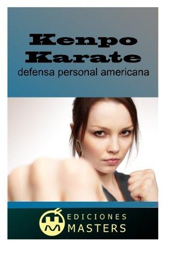 Kenpo Karate: defensa personal americana