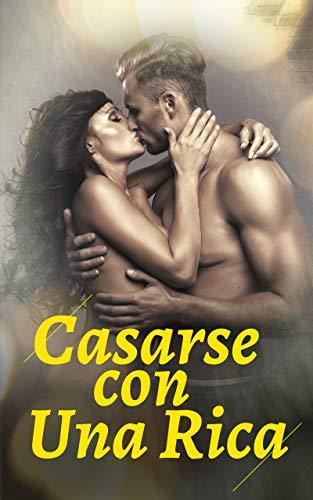 Casarse con Una Rica de Free Novel
