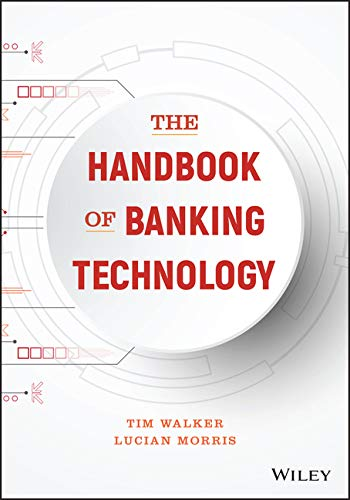 The Handbook of Banking Technology Front Cover