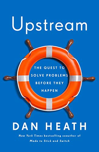 Upstream: The Quest to Solve Problems Before They Happen (English Edition)