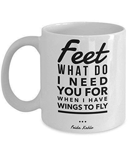 ZZHOO Frida Kahlo Mug - Feet, What Do I Need You For When I Have Wings To Fly Novelty Coffee Mugs 11 Oz Mug