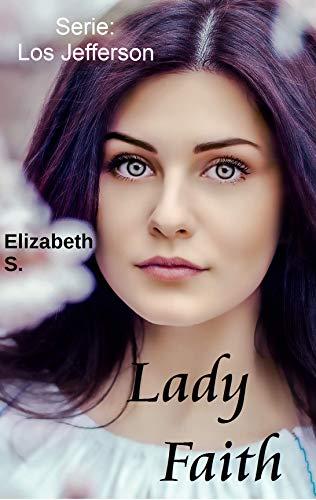 Lady Faith de Elizabeth S.