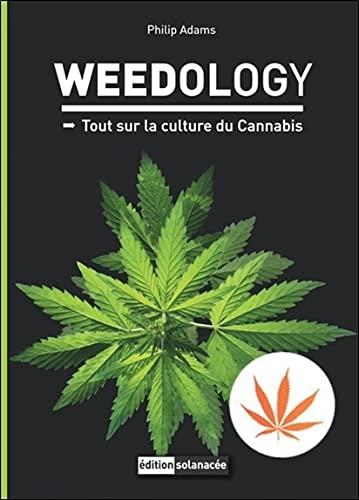 Weedology - Tout sur la culture du Cannabis