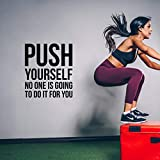 Vinyl Wall Art Decal - Push Yourself No One is Going to Do It for You - Positive Gym Fitness Health Motivational Workout Lifestyle Locker Room Quotes Decor (25.5' x 22.5')