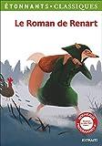 Le Roman de Renart: (Extraits)