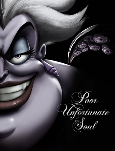 Poor Unfortunate Soul: A Tale of the Sea Witch (Villains Book 3) by [Serena Valentino, Disney Storybook Art Team]