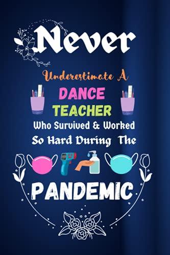 Dance Teacher Gifts: A Dance Teacher Who Survived The...