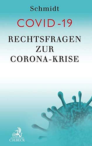 COVID-19: Rechtsfragen zur Corona-Krise
