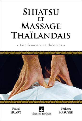 Shiatsu et massage thaïlandais:...