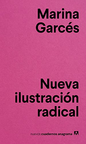 Nueva ilustración radical: 4 (Nuevos cuadernos Anagrama)
