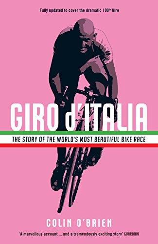Giro d'Italia: The Story of the World's Most Beautiful Bike Race (English Edition)