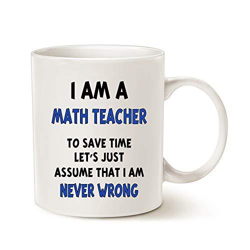 MAUAG Christmas Gifts Funny Math Teacher Assume I Am Never...