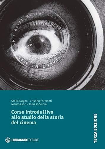 Corso introduttivo allo studio della storia del cinema