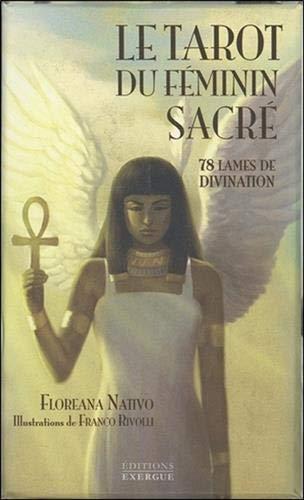 Le tarot du féminin sacré : 78 lames de divination