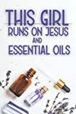 Essential Oil Journal: A Notebook To Keep Record Of Essential Oil Inventory, My...
