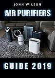 Air Purifiers guide: Air Purifiers guide For A Healthier Home