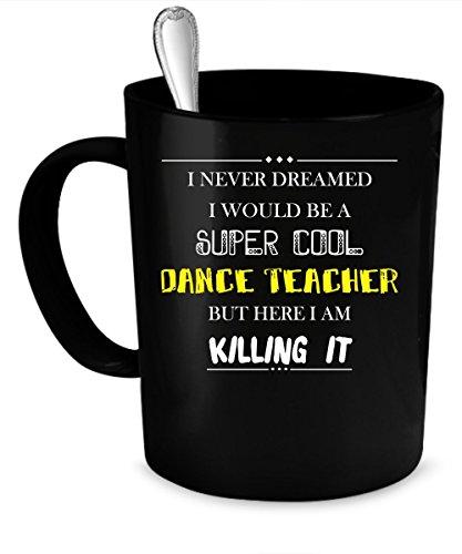 Dance Teacher Coffee Mug 11 oz.