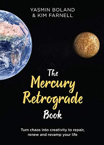 The Mercury Retrograde Book: Turn Chaos into Creativity to...