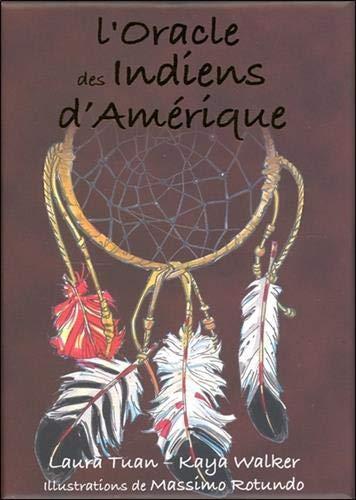 L'Oracle des Indiens d'Amérique