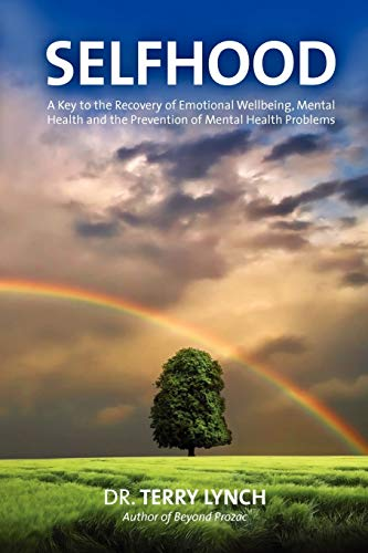 SELFHOOD: A Key to the Recovery of Emotional Wellbeing,...