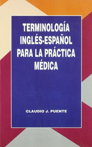 English-Spanish terminology for medical practice