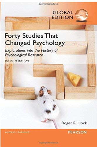 Forty Studies That Changed Psychology by Roger R. Hock Ph.D....