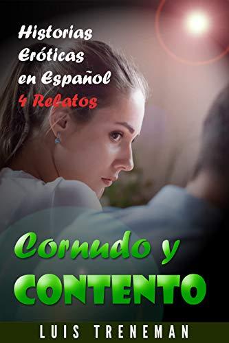 Cornudo y Contento de Luis Treneman
