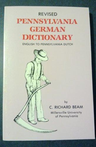 Dicionário alemão da Pensilvânia revisado: inglês à Pensilvânia Holandês