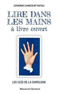 Lire dans les mains à livre ouvert par Catherine d\' Amecourt